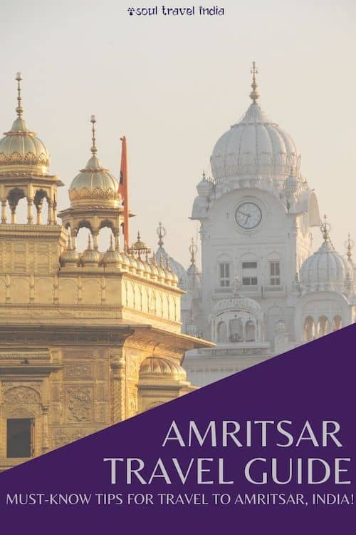 Is it worth visiting Amritsar, India? Read our Amritsar travel guide to find out!