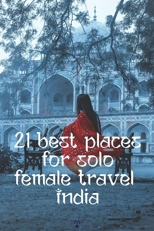 Where are the safest places for solo female travel in India? Find out in our guide with FREE downloadable cheatsheet for solo female travel in India! #incredibleindia