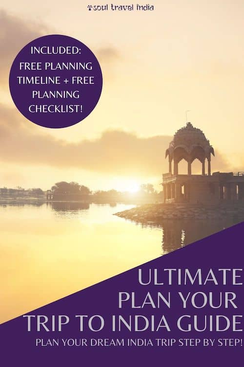 Planning your first trip to India? Click here to read our complete guide to planning a trip to India - includes free cheatsheet! #incredibleindia #india