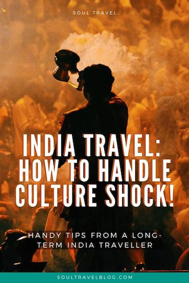 Planning travel to India? If it's your first time, prepare for some culture shock. Culture shock in India can be overwhelming, but not with the right attitude and know-how: Find out how to cope in our guide! #india #indiatravel #traveltips #incredibleindia