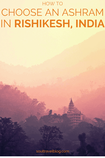 top tips for finding an ashram in Rishikesh, India! I cover how to sort through the hundreds of yoga ashrams in rishikesh, what to look for, and my experience of meditation in rishikesh. #india #rishikesh #ashram #meditation #yoga pin this to one of your boards to find it later!